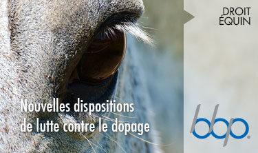 Lutte contre le dopage , BBP Avocats Paris, expert en droit équin