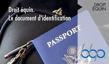 Le document d'identification - Droit équin - BBP Avocats Paris